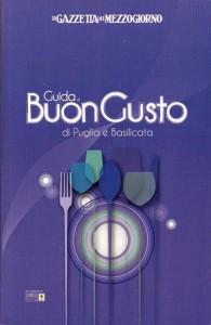 Guida Buon Gusto di Puglia e Basilicata ed 2014