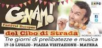 GNAM - Festival del Cibo di Strada - Matera
