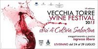 Vecchia Torre Wine Festival 2015 - Leverano (Le)