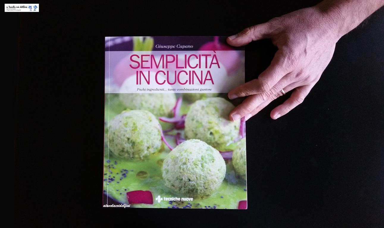 Semplicità in cucina – Giuseppe Capano