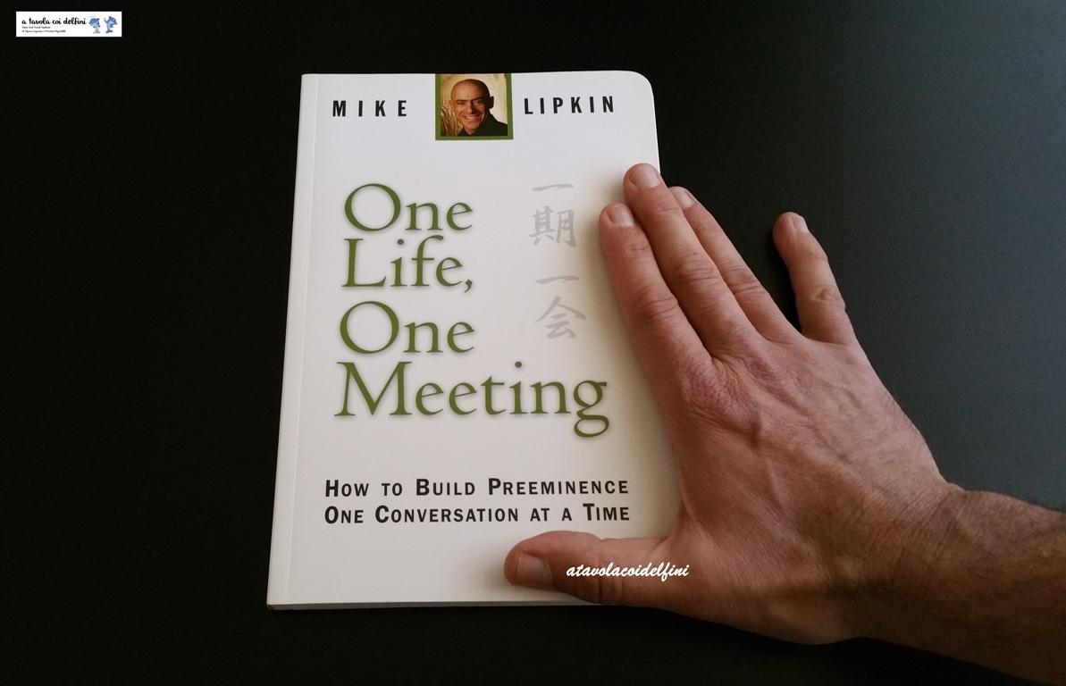 One Life One Meeting – Mike Lipkin
