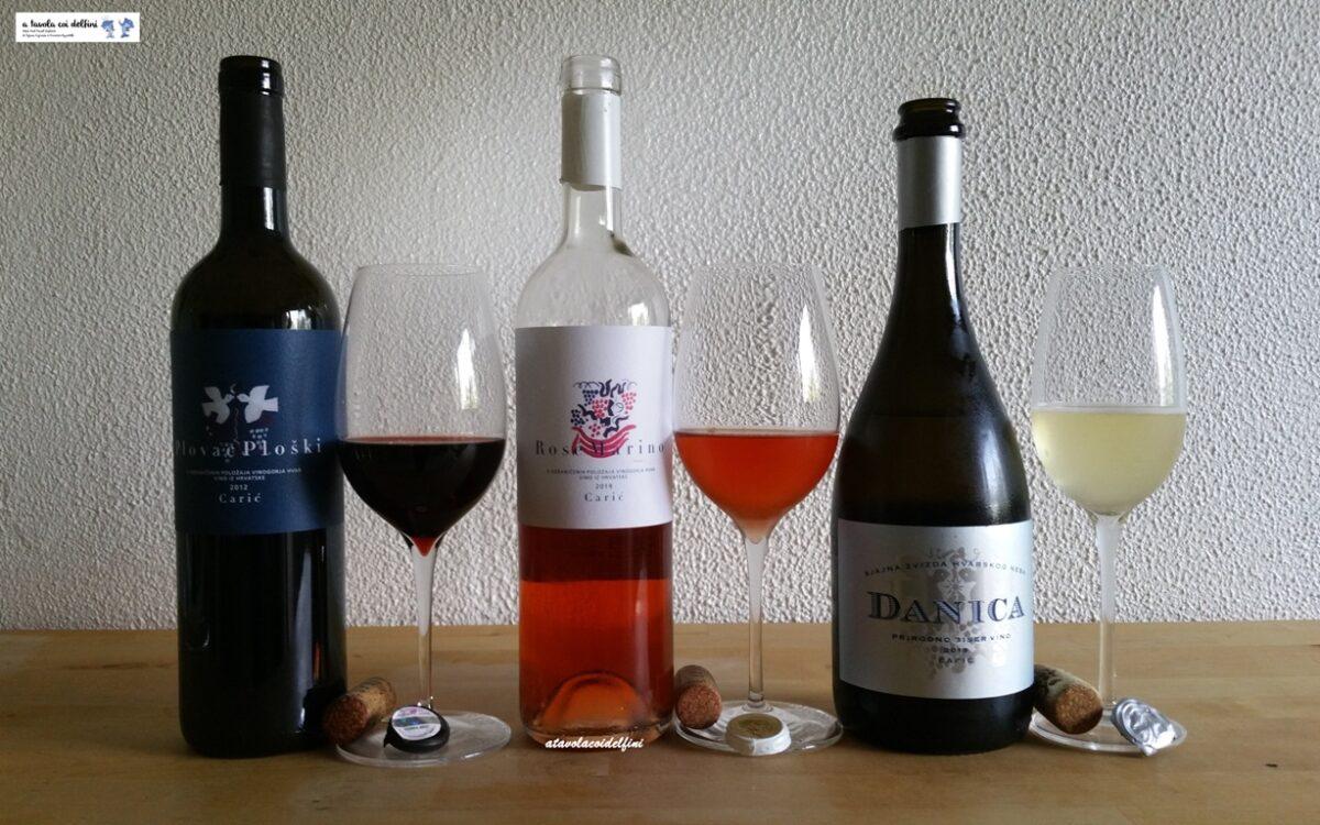 Danica 2019, Rosè Marino 2019, Plovac Ploski 2012 – Vina Caric – Croazia