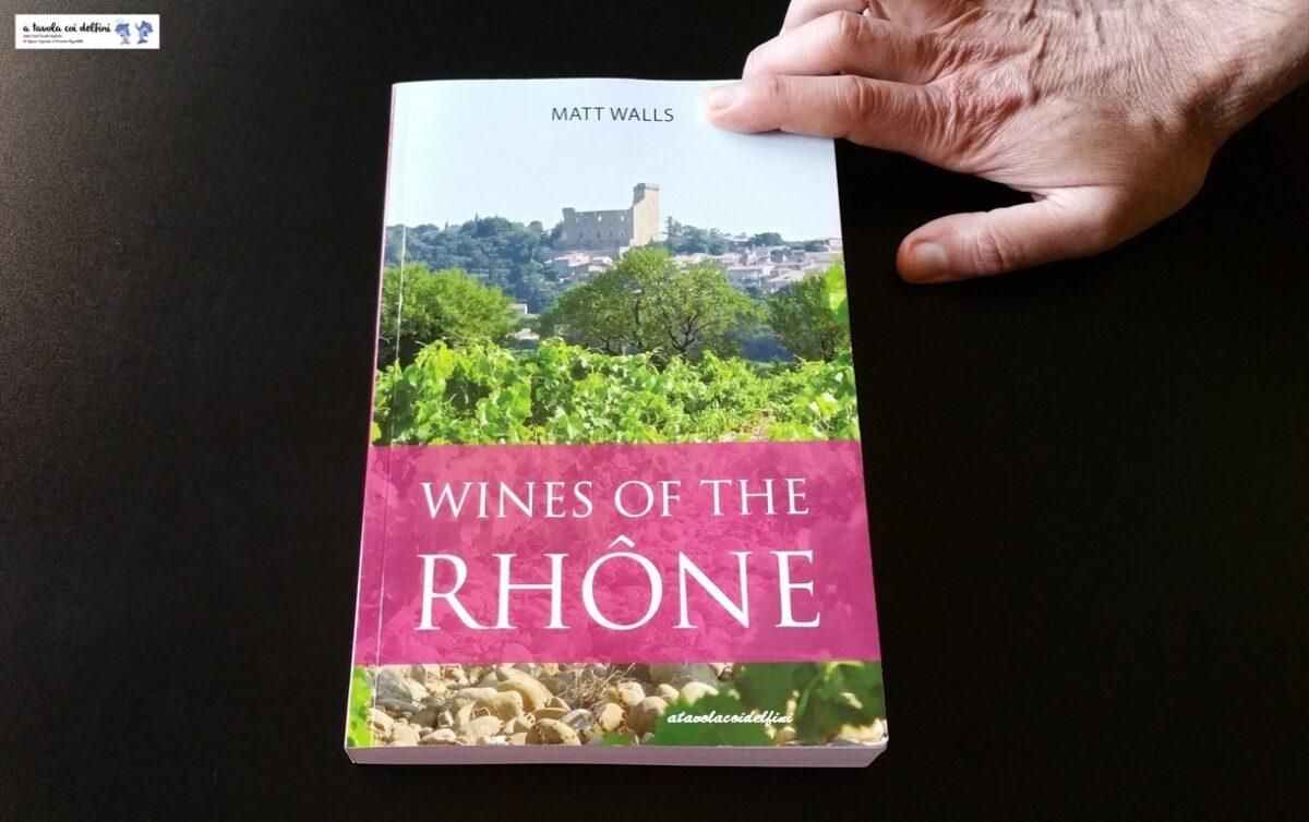 Wine of the Rhone – Matt Walls