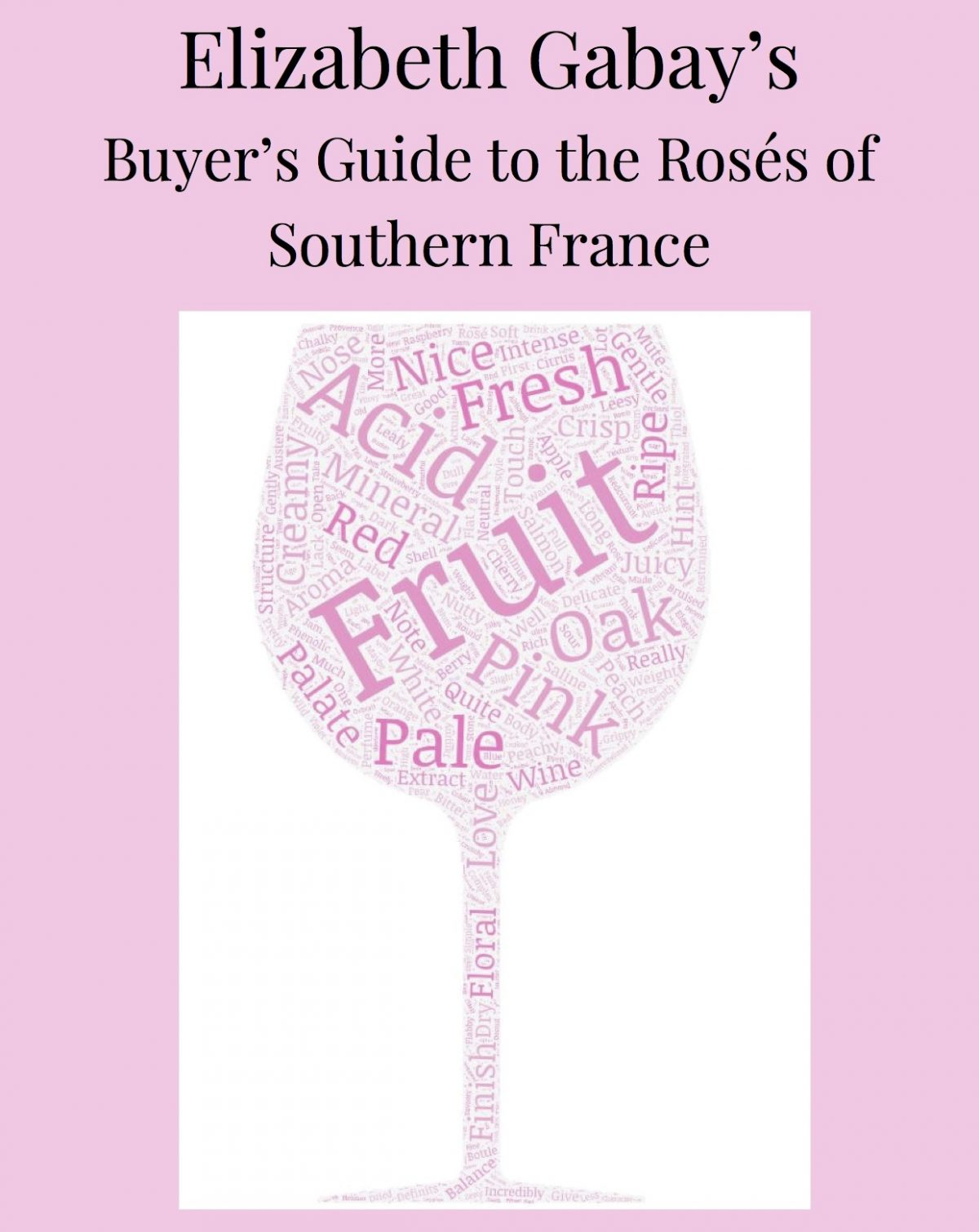 Buyer's Guide to the Roses of Sothern France – Elizabeth Gabay