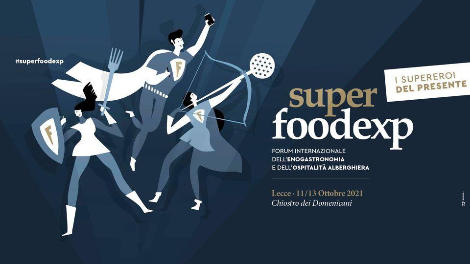 Super FoodExp 2021 – Lecce